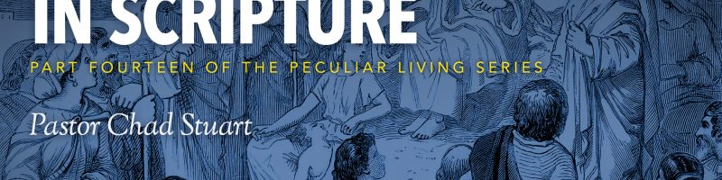 Peculiar Living: The Saddest Words in Scripture by Pastor Chad Stuart